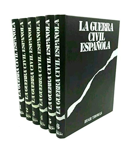 LA GUERRA CIVIL ESPAÑOLA. TOMO 1 Y 2: HUGH THOMAS