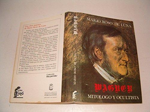 9788485269488: Wagner, mitologo y ocultista