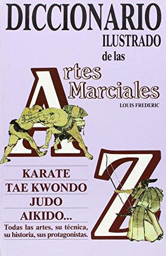 Diccionario ilustrado de artes marciales: n/a