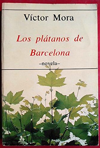 9788485272228: Los plátanos de Barcelona: Novela (Libros hiperión ; 27) (Spanish Edition)