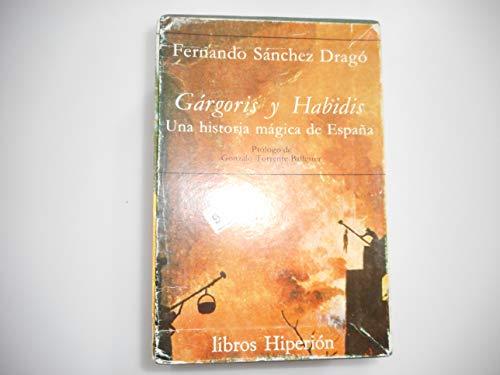 9788485272303: Gárgoris y Habidis: Una historia mágica de España (Libros hiperión ; 28-31) (Spanish Edition)