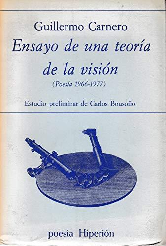 9788485272419: Ensayo de una teoria de la vision: Poesia 1966-1977 (Poesia Hiperion ; 16) (Spanish Edition)
