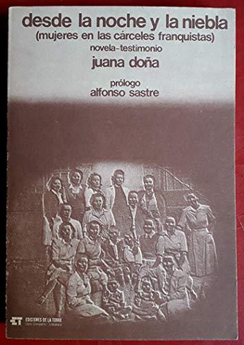 9788485277414: Desde la noche y la niebla : (mujeres en las carceles franquistas) (Sección Literatura)