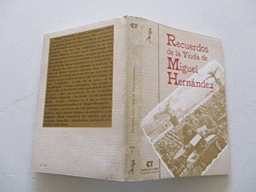 9788485277865: Recuerdos de la viuda de Miguel Hernandez (Serie Arte y cultura) (Spanish Edition)
