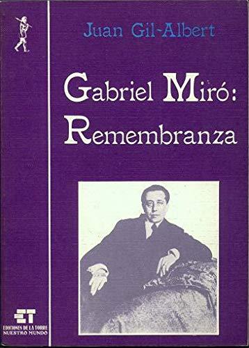 Gabriel Miró: Remembranza (Biblioteca de Nuestro Mundo,: Gil-Albert, Juan