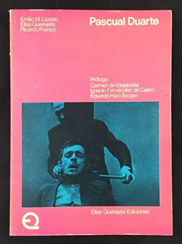 PASCUAL DUARTE. 1ª edición. Prólogo de Carmen: MARTÍNEZ LÁZARO, Emilio