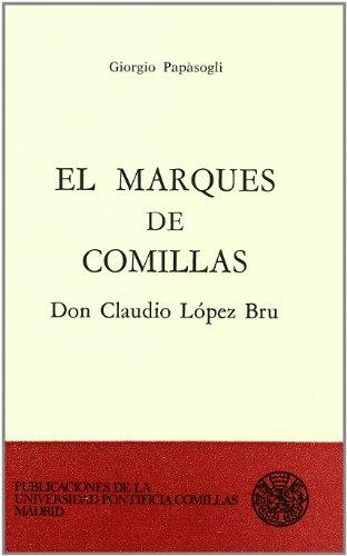 9788485281510: El Marqués de Comillas Don Claudio López Bru (Fuera de colección)