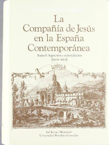9788485281534: La Compañía de Jesús en la España contemporánea (T.1)