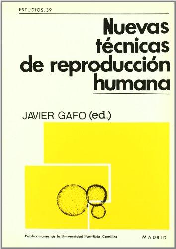NUEVAS TECNICAS DE REPRODUCION HUMANA.: Javier (Editor). GAFO