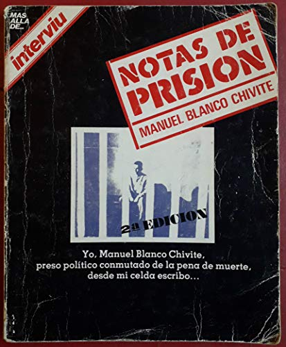 Notas De Prision: Blanco Chivite, Manuel
