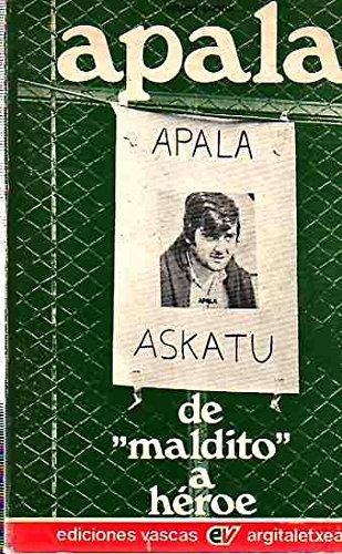 """9788485288045: Apala de """"maldito"""" a héroe (Spanish Edition)"""