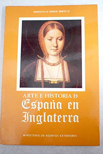 9788485290246: Arte e Historia de España en Inglaterra