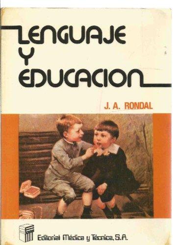 Lenguaje y educación: Rondal, J. A.