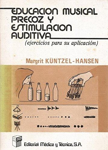 9788485298648: Educacion musical precoz y estimulacion auditiva
