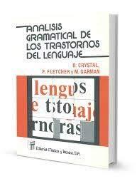 9788485298853: Análisis Gramatical de los Trastornos del Lenguaje