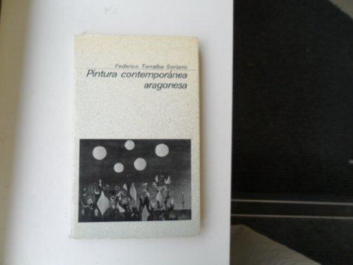 9788485303250: PINTURA CONTEMPORANEA ARAGONESA.