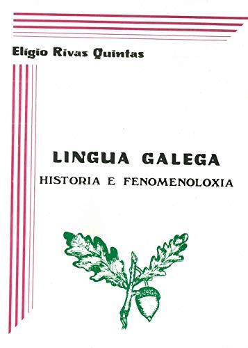 9788485311798: Lingua galega: Historia e fenomenoloxia