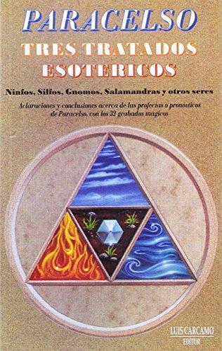 9788485316007: Tres Tratados Esotéricos