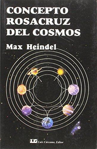 9788485316137: Concepto Rosacruz Del Cosmos O Ciencia Oculta Cristiana