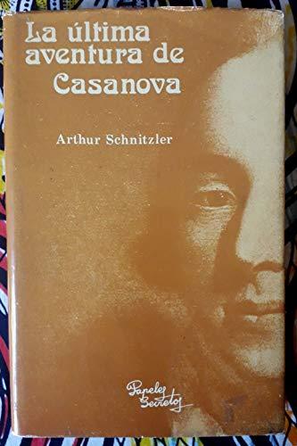 9788485322022: La última aventura de Casanova
