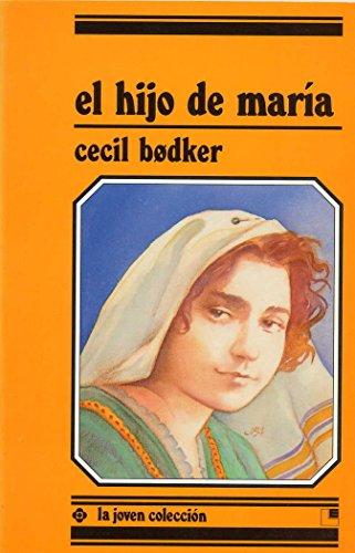9788485334858: El hijo de María (joven colección)