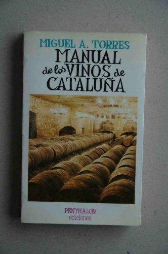 9788485337255: Manual de los vinos de Catalunya (Textos lúdicos de Pantagruel) (Spanish Edition)