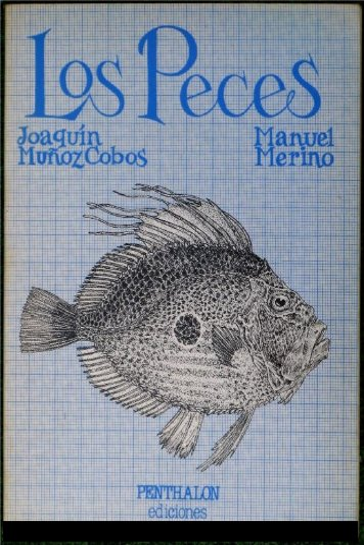 9788485337781: Los Peces