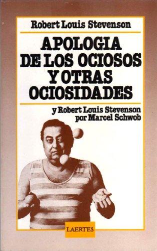 9788485346189: APOLOGIA DE LOS OCIOSOS Y OTRAS OCIOSID.