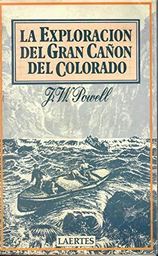9788485346936: La exploración al Gran Cañón del Colorado (Nan-Shan)