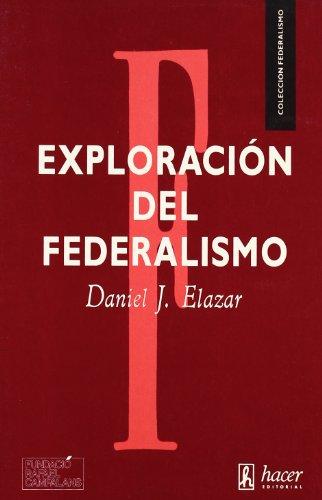 9788485348800: Exploracion del federalismo