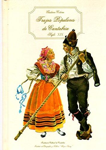 9788485349289: TRAJES POPULARES DE CANTABRIA. Siglo XIX (Santander, 1982)