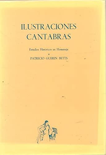 9788485349883: ilustraciones_cantabras-estudios_historicos_en_homenaje_a_patricio_guerin_betts