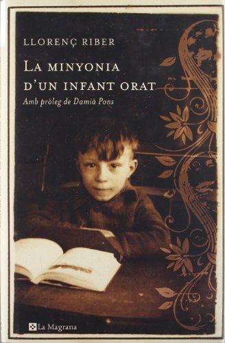 9788485351282: La minyonia d'un infant orat (LES ALES ESTESES)
