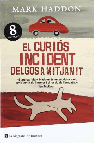 Imagen de archivo de El curios incident del gos mitjanit a la venta por WeBuyBooks