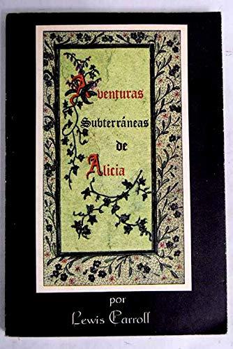 9788485354399: Aventuras Subterraneas De Alicia