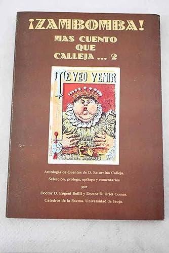 9788485354467: ¡Zambomba! Más cuento que Calleja : antología de cuentos de