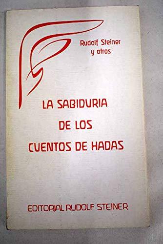 9788485370399: LA SABIDURIA DE LOS CUENTOS DE HADAS