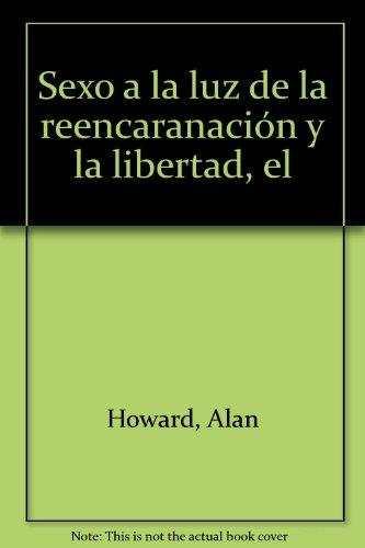Sexo a la luz de la reencaranación y la libertad, el (8485370899) by Alan Howard