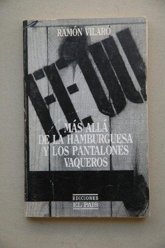 EEUU. Más allá de la hamburguesa y los pantalones vaqueros.: VIALRO, Ramón