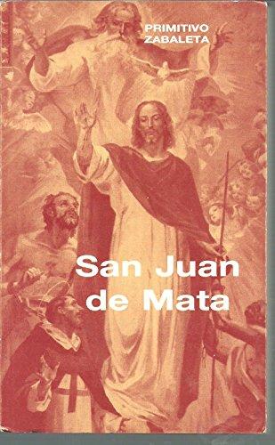 9788485376131: Juan de Mata, San: Fundador de la Orden de la Santa Trinidad y de los cautivos (Testigos)