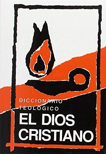 9788485376964: Diccionario teológico el Dios cristiano (Fuera de colección)
