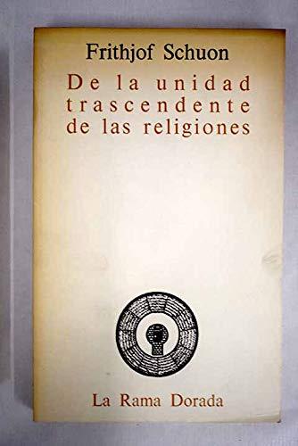 9788485381081: De la unidad trascendente de las religiones