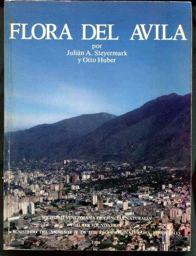 9788485389032: Flora del Avila: Flora y vegetación de las montañas del Avila, de la de la Silla y del Naiguatá (Spanish Edition)