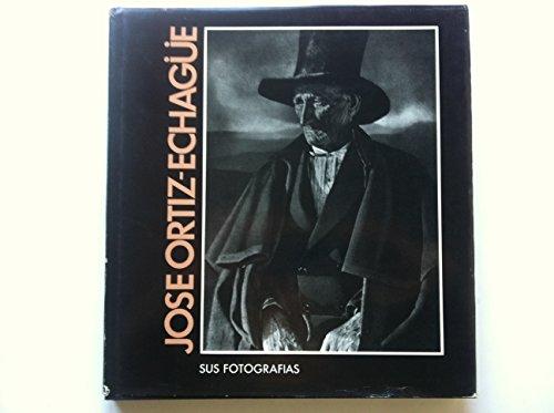 Jose Ortiz Echague : Sus Fotografias: Jose Ortiz Echague