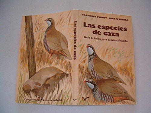 9788485389339: Las especies de caza. Guía práctica para su identificación