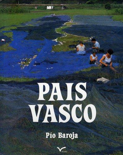 Pais Vasco: Pio Baroja