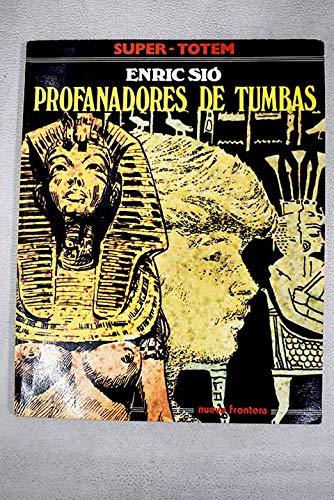 9788485391332: Profanadores de tumbas.