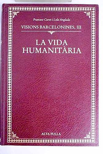 9788485403479: VISIONS BARCELONINES, II - BOTIGUES, OBRADORS I CASES DE MENJAR I BEURE