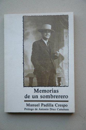 9788485411542: MEMORIAS DE UN SOMBRERERO