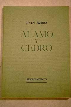 9788485424078: Alamo Y Cedro. (Renacimiento)